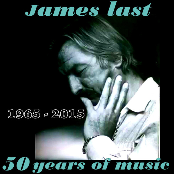 James Last - 50 Years of Music (2016)